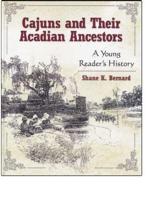 cajun a cajun novel books acadian genealogy homepage cajuns and their acadian