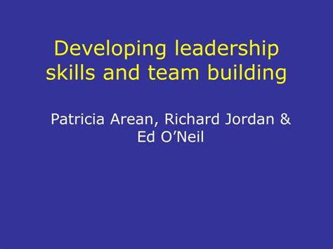 how to develop leadership skills powerpoint presentation ppt developing leadership skills and team building