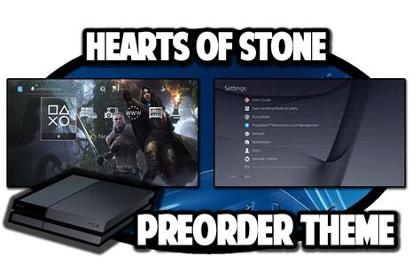ps4 themes witcher 3 ps4 themes the witcher 3 hearts of stone preorder theme