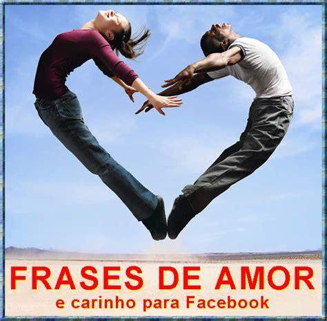 fotos de amor eterno para postar no facebook frases de amor carinho dia dos namorados