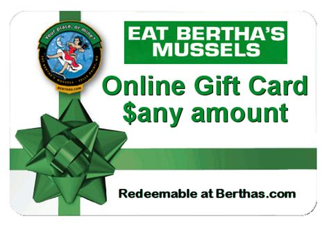 online gift card online use only eat bertha s mussels - Using Gift Cards Online