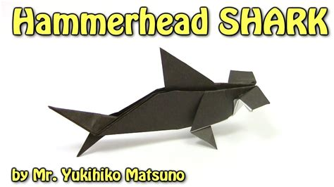 How To Make A Origami Shark Easy - origami hammerhead shark by mr yukihiko matsuno origami