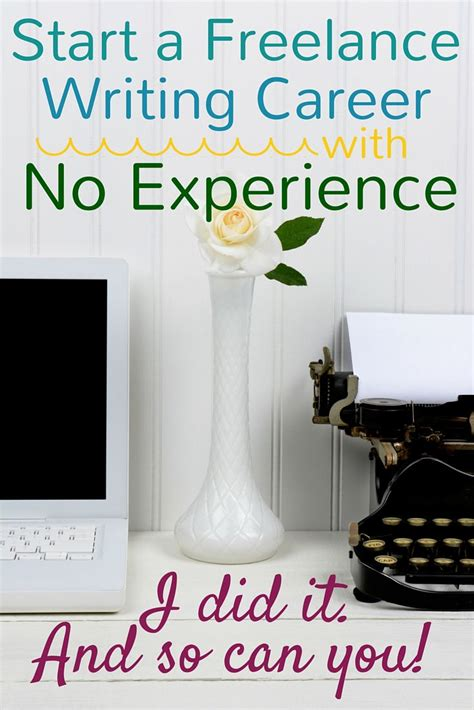 Mba No Experience Can T Find Work launch a freelance writing career with no experience