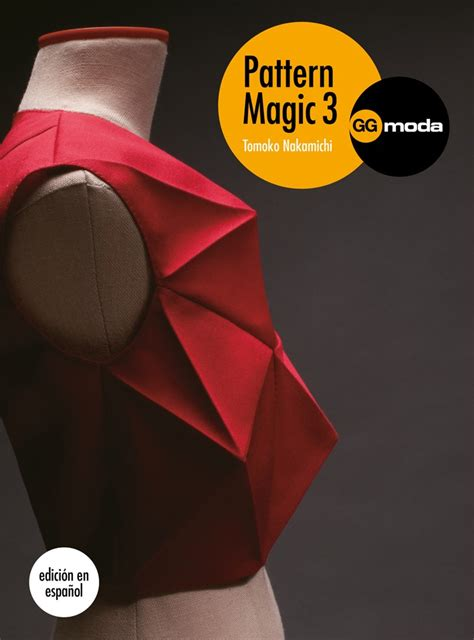 libro pattern magic 3 pattern magic 3 de tomoko nakamichi editorial gg