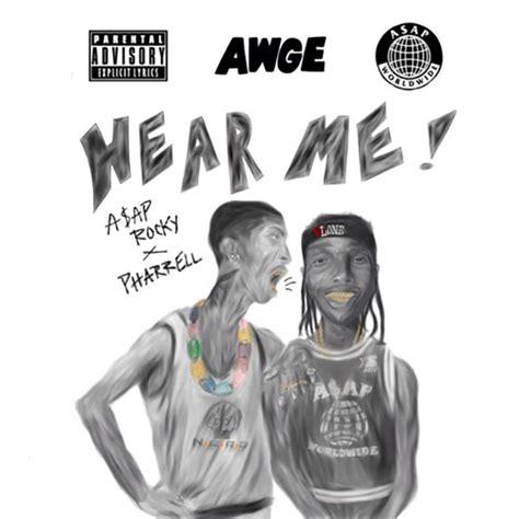 Hear Me by Le Du Jour A Ap Rocky Ft Pharrell Hear Me