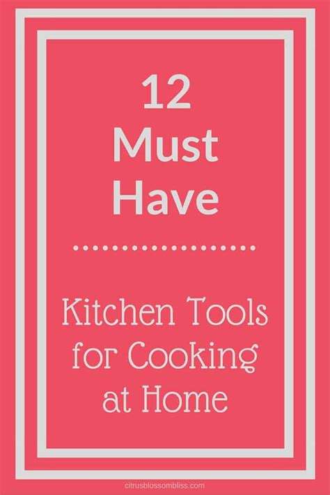 my 10 must have kitchen items and hey most of them would fit into a christmas stocking favorite kitchen tools citrus delicious