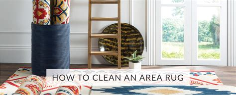 How To Clean Area Rug How To Clean Area Rugs Safavieh