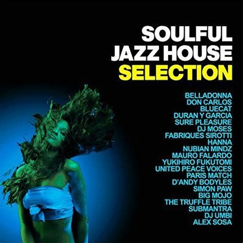 jazzy house music soulful jazz house selection mp3 buy full tracklist