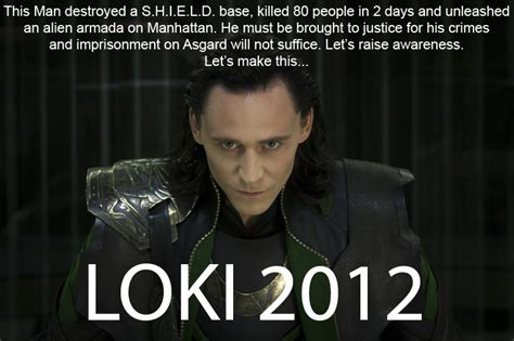 Loki Meme - loki 2012 kony 2012 know your meme