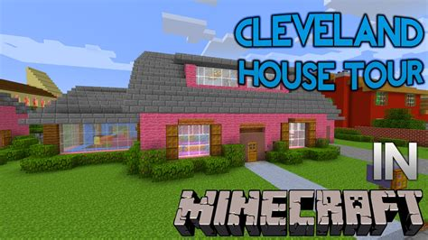 cleveland house minecraft family guy cleveland brown quahog house tour youtube