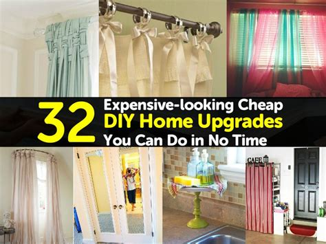 32 Expensive looking Cheap DIY Home Upgrades You Can Do in