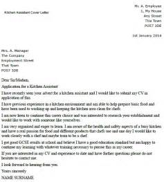Cover Letter Exle Kitchen Writing A Cover Letter For A Kitchen Assistant Lettercv