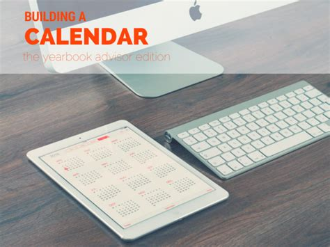 Calendar That Works An Organized Yearbook Advisor How To Create A Yearly