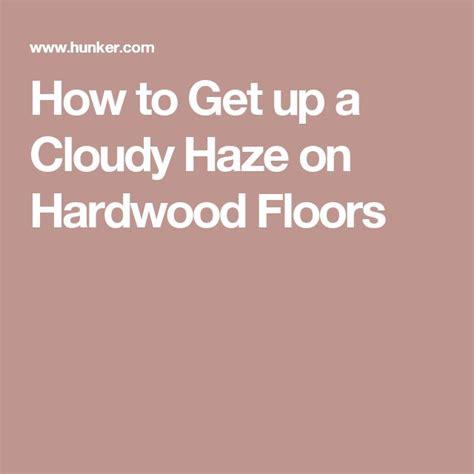 how to get salt residue hardwood floors best 25 staining hardwood floors ideas on