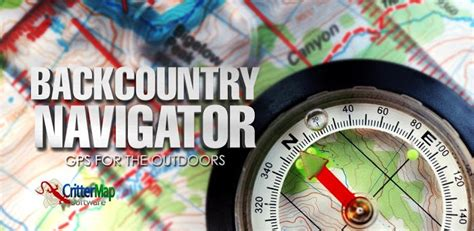 backcountry navigator pro gps apk backcountry navigator pro gps v5 0 7 apk android apps apk free