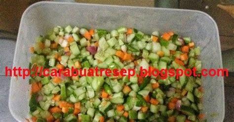 membuat acar timun wortel mentah resep masakan