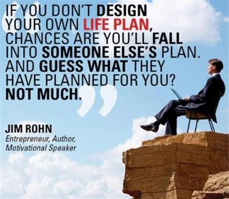 what you need to do when design your own house master jim rohn quotes quotesgram