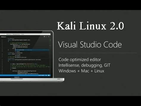 installing themes on kali linux 2 0 how to install visual studio code in kali linux 2 0 youtube