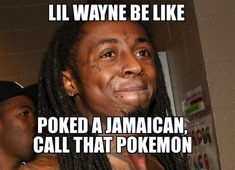 Lil Wayne Be Like Meme - lil wayne memes music rap pinterest memes and lil