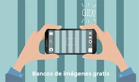bancos de imagenes gratuitas 8 bancos de im 225 genes gratuitos para ilustrar tus