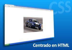 imagenes html centrar como centrar imagen html vertical y horizontal