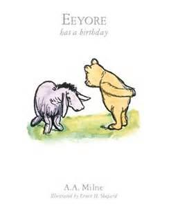 Eeyore Birthday Booktopia Eeyore Has A Birthday Book 4 By A A Milne