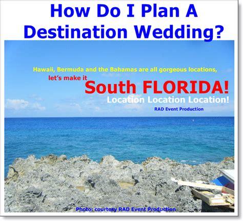 how to plan a destination wedding on small budget rad event production inc how do i plan a destination wedding