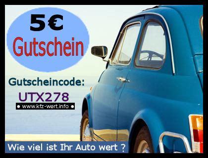 Auto Bewerten Kostenlos by Gutscheine Und Coupons F 252 R Eine Fahrzeugbewertung