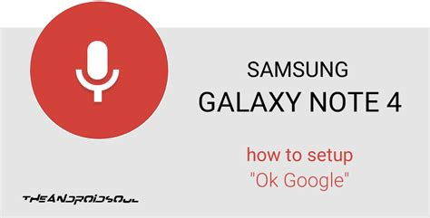 how to setup voice on android how to setup ok on galaxy note 4 to replace s voice works even on lock screen without
