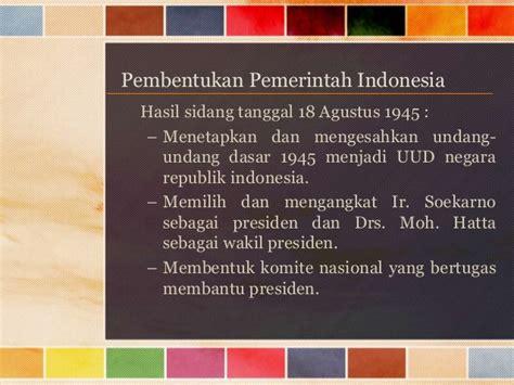 Mencapai Indonesia Merdeka Ir Soekarno Seg peristiwa penting sekitar proklamasi