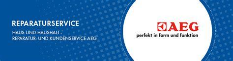 aeg electrolux kundenservice reparatur und kundenservice aeg in delbr 252 ck