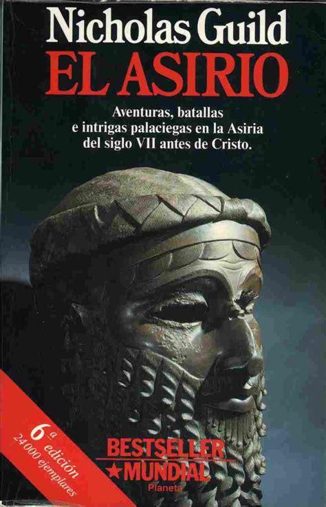 novela hist 243 rica el asirio de nicholas guild
