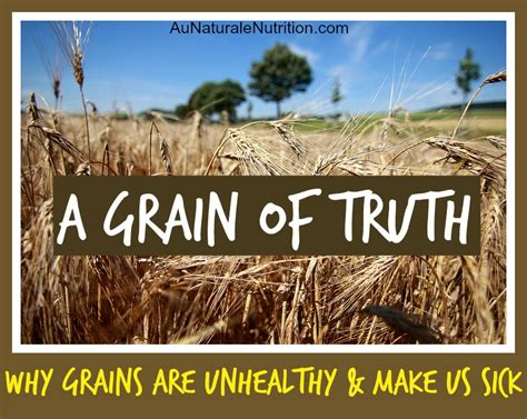 whole grains make me sick a grain of how grains will deplete your health and
