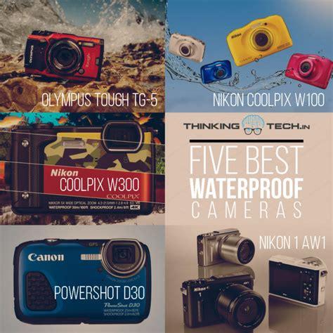 best waterproof cameras top 5 waterproof cameras in india thinkingtech in