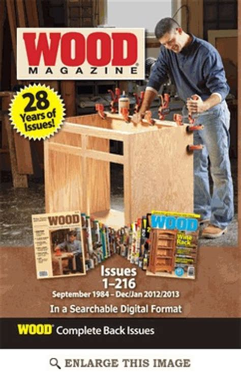 woodworker magazine back issues woodworking plans and projects magazine back issues