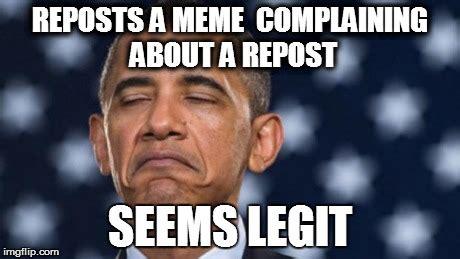 Six Picture Meme Maker - quot seems legit quot obama imgflip