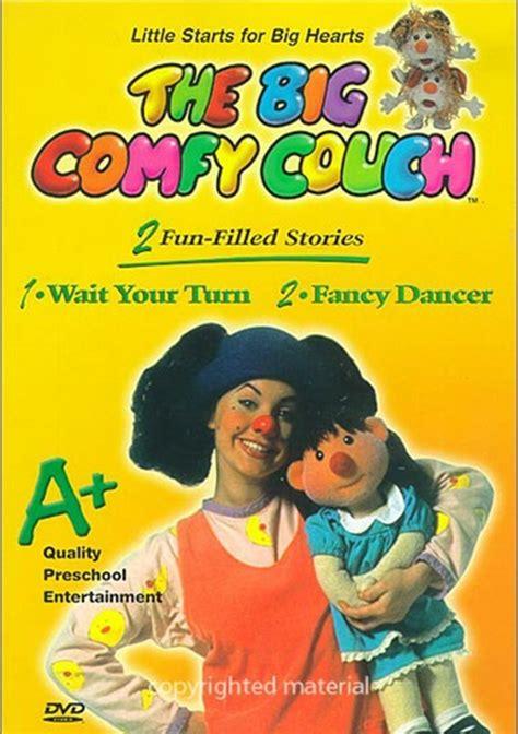 big comfy couch fancy dancer big comfy couch wait your turn fancy dancer dvd 1992