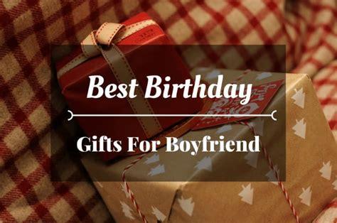 best birthday gifts for boyfriend