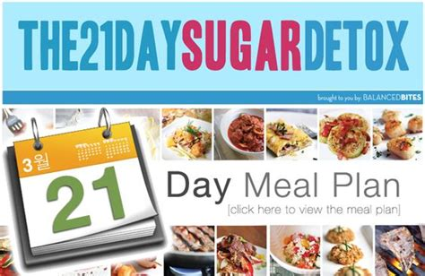 21 Sugar Detox Meal Plan by Free Daily Meal Plan For Following The 21 Day Sugar