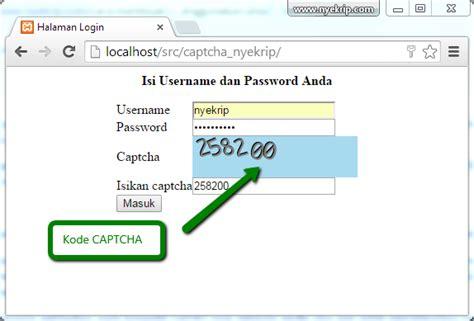 membuat web sederhana menggunakan php cara membuat captcha menggunakan php nyekrip