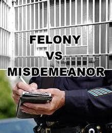 You Can Get With A Misdemeanor On Your Record Two Felonies One Misdemeanor Charged 28 Images Difference Between Felony And