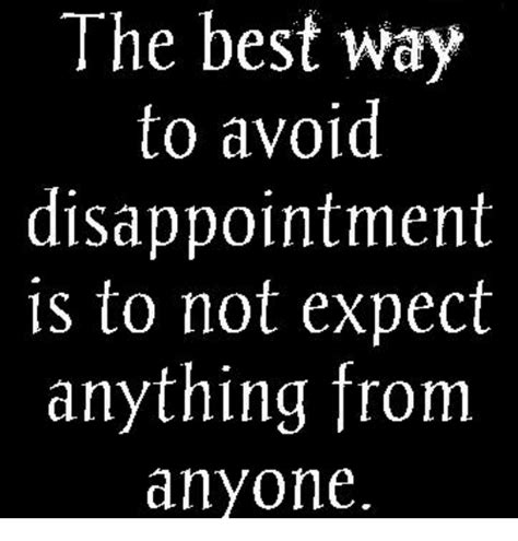 the best way to avoid disappointment love and sayings funny expectation memes of 2017 on sizzle dank