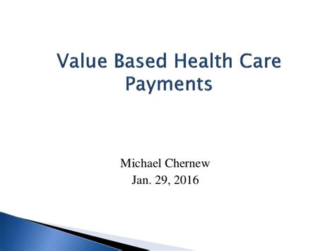michael chernew quot value based health care payments quot