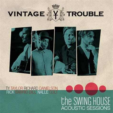 swing house entrevista a vintage trouble quot the swing house acoustic sessions quot nuevo ep y gira