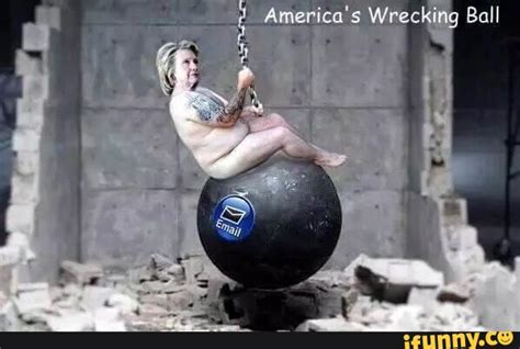Wrecking Ball Memes - 10 of the best hillary clinton memes i hate hillary