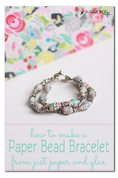 How To Make A Paper Bead Bracelet - rolled paper bracelet a how to tutorial sugar