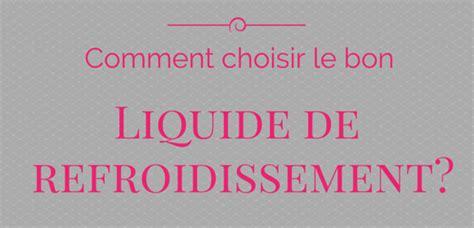 comment choisir un si鑒e auto liquide refroidissement mercedes votre site sp 233 cialis 233