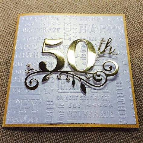 Handmade 50th Birthday Card Ideas - 17 best images about special birthdays on