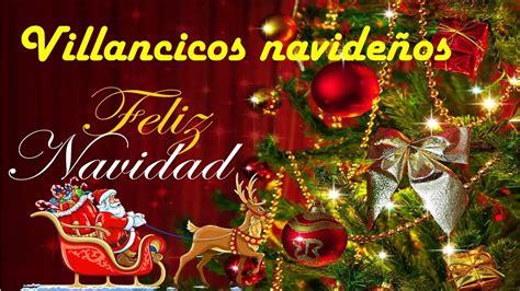 villansicos navide241os villancicos navide 241 os para una feliz navidad en familia