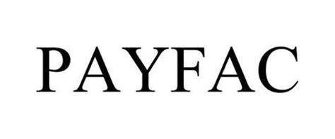 payfac trademark of vantiv llc serial number 85905826